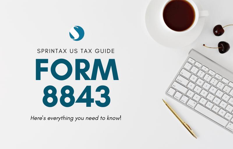 Form 8843_Guide_Sprintax