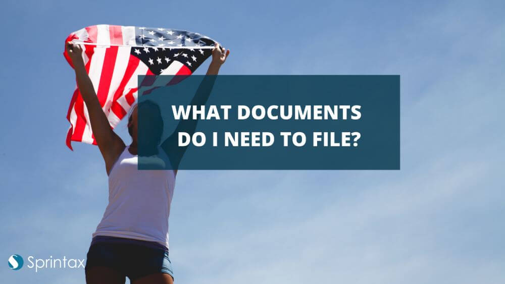 Tax documents needed to file