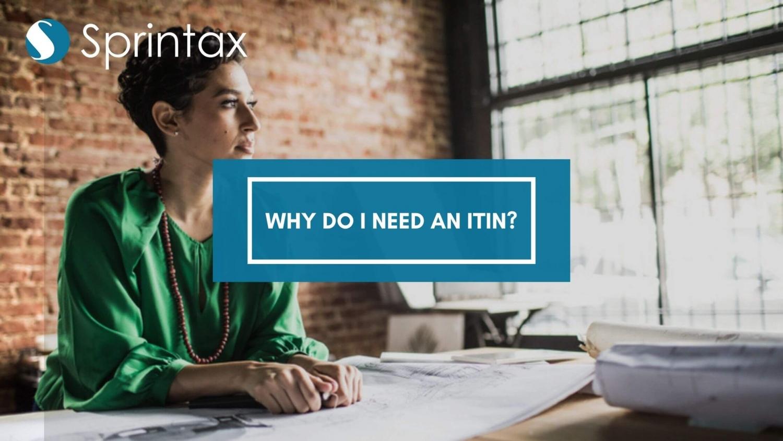 Why do I need an ITIN