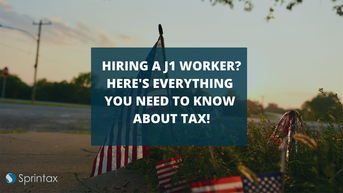 J-1 employees tax requirements