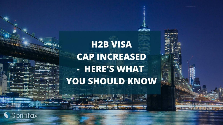 H2B visa cap increased for 2021
